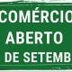 Comercio de São Jose/SC abre no 07 de setembro
